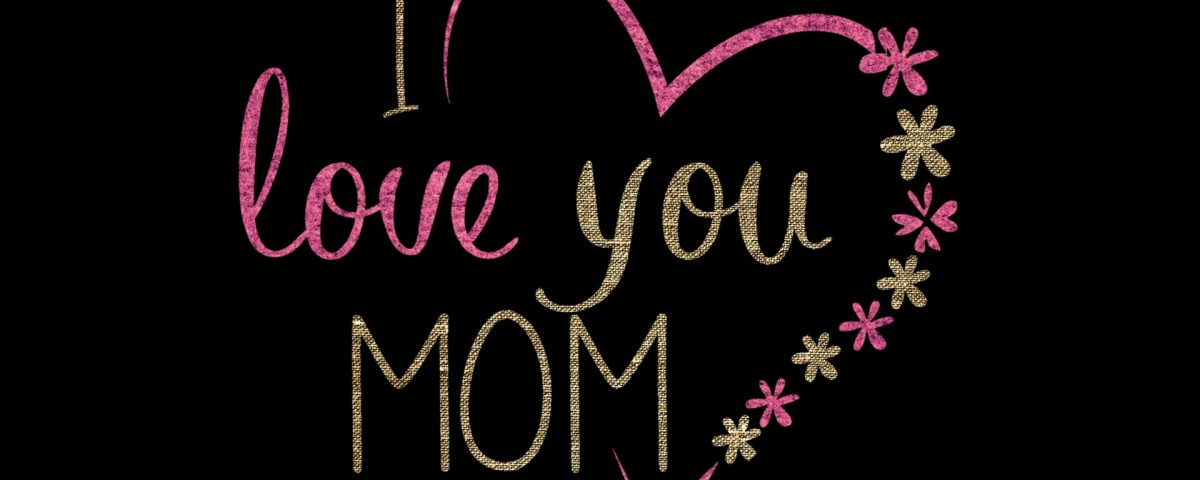 I Love You Mom Images Wallpaper